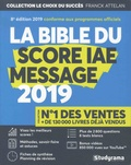 Franck Attelan - La Bible du Score IAE Message.