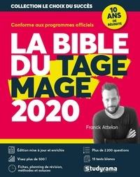Téléchargez des livres gratuits en ligne La bible du Tage Mage par Franck Attelan 9782759040551 (Litterature Francaise) PDF FB2