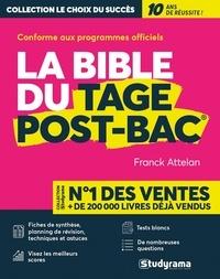 Franck Attelan et Jules Sesplugues - La bible du TAGE Post-Bac.