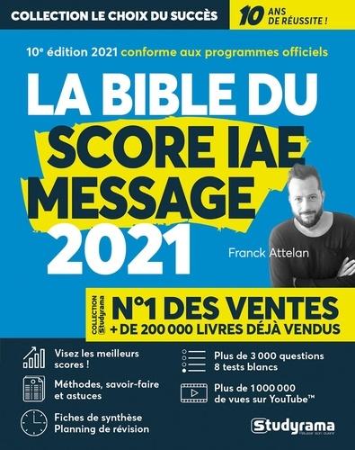 Le bible du score IAE message. Avec 1 guide offert  Edition 2021