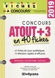 Franck Attelan et Nicholas Chicheportiche - Le concours Atout+3 - 40 fiches méthodes, savoir-faire et astuces.