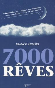 Franck Aulisio - 7000 rêves.