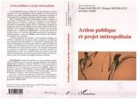 Franck Bachelet et Philippe Menerault - Action publique et projet métropolitain.
