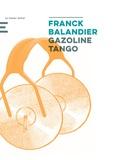 Franck Balandier - Gazoline Tango.