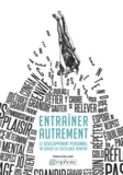 Franck Bellard - Entraîner autrement - Le développement personnel au service de l'excellence sportive.