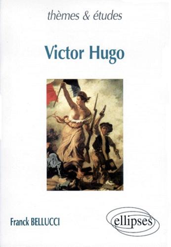 Franck Bellucci - Victor Hugo.