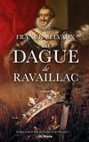 Franck Belvaux - La Dague de Ravaillac.