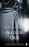 Franck Belvaux - Les Soldéors Gris.
