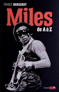 Franck Bergerot - Miles Davis - De A à Z.