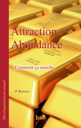 Franck Bernard - Attraction et abondance - Comment ça marche.