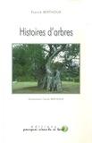 Franck Berthoux - Histoires d'arbres.