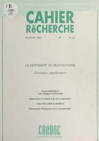Franck Berthuit et Aude Collerie de Borely - Le sentiment de restrictions - Évolution, signification.