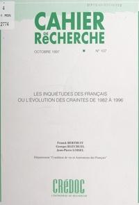 Franck Berthuit et Georges Hatchuel - Les inquiétudes des Français - Ou L'évolution des craintes de 1982 à 1996.