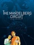 Franck Biancarelli et  Denis Robert - The Mandelberg Circuit - Volume 1.