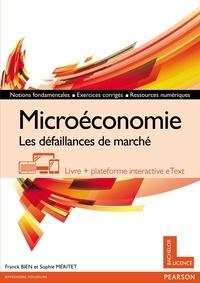 Microéconomie- Les défaillances de marché - Franck Bien |