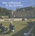 Franck Boitelle - Des châteaux et des hommes en Haute-Normandie.