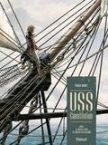 Franck Bonnet - USS Constitution Tome 1 : La justice à terre est souvent pire qu'en mer.