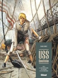 Franck Bonnet - USS Constitution Tome 2 : Il y a deux justices en mer, celle des gradés et celle des sans-grades.
