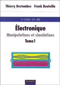 Electronique : manipulations et simulations. Tome 1.pdf