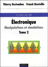 Electronique : Manipulations et simulations. Tome 2, Travaux pratiques.pdf