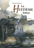 Franck Bouysse - La Huitième lettre.