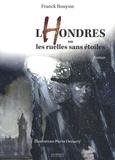 Franck Bouysse - Lhondres ou les ruelles sans étoiles.