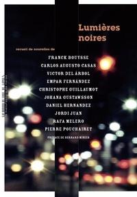 Franck Bouysse et Carlos Augusto Casas - Lumières noires - Recueil de nouvelles.