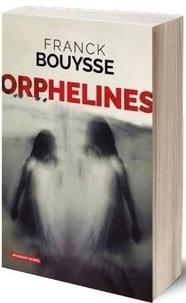 Franck Bouysse - Orphelines.