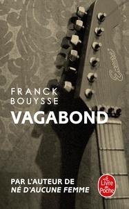Ebook for ooad téléchargement gratuit Vagabond par Franck Bouysse 9782253092575 RTF (Litterature Francaise)