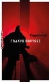Franck Bouysse - Vagabond.