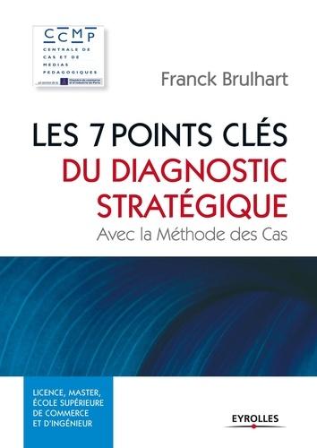 Les 7 points clés du diagnostic stratégique - 9782212166491 - 17,99 €