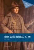 Franck Bruyere - Henry James Nicholas, VC, MM.