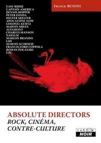 Deedr.fr Absolute Directors - Rock, cinéma et contre-culture Tome 1 Image