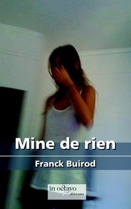 Franck Buirod - Mine de rien !.