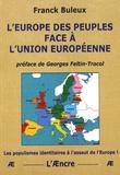 Franck Buleux - L'Europe des peuples face à l'Union européenne.