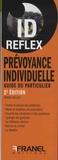Franck Buleux - Prévoyance individuelle - Guide du particulier.