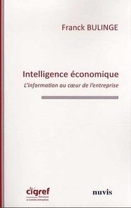 Franck Bulinge - Intelligence économique - L'information au coeur de l'entreprise.