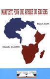 Franck Cana et Obambe Gakosso - Manifeste pour une Afrique du bon sens.