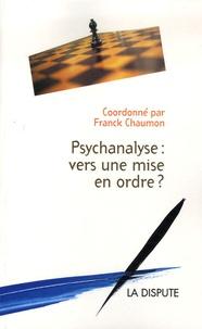 Psychanalyse : vers une mise en ordre ?.pdf