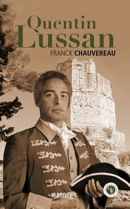 Franck Chauvereau - Quentin Lussan.