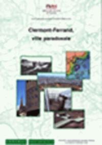 Franck Chignier-Riboulon - Clermont-Ferrand, ville paradoxale.