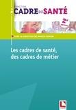 Franck Cholon - Les cadres de santé des cadres de métier.