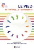 Franck Chotel et Philippe Wicart - Le pied de l'enfance... à l'adolescence.