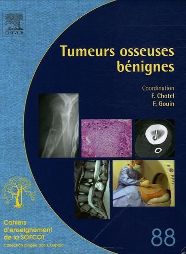 Franck Chotel et François Gouin - Tumeurs osseuses bénignes.