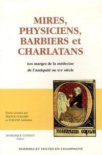 Franck Collard et Evelyne Samama - Mires, physiciens, barbiers et charlatans.