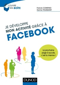 Je développe mon activité grâce à Facebook - La prochaine page à succès, cest la mienne!.pdf