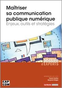 Maîtriser sa communication publique numérique - Enjeux, outils et stratégies.pdf