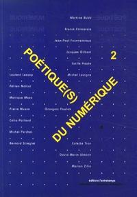 Franck Cormerais - Poétique(s) du numérique - Tome 2, Les territoires de l'art et le numérique, quels imaginaires ?.