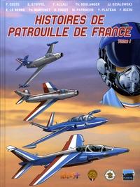 Franck Coste et Eric Stoffel - Histoires de Patrouille de France - Tome 1.