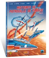 Franck Coste - Histoires de Patrouille de France - Tome 2.